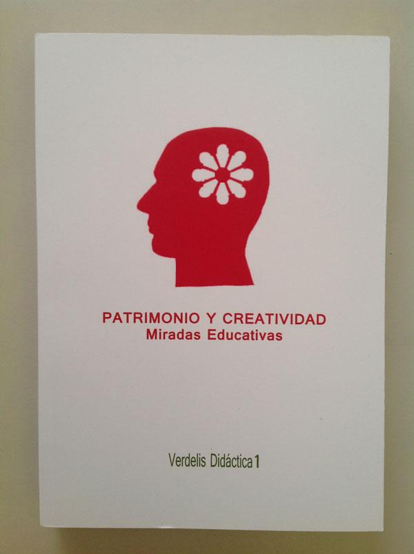 Patrimonio y creatividad, miradas educativas